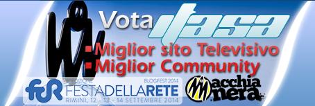 Votaci come miglior sito televisivo e miglior community ai MIA2014!