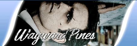 Wayward Pines 1x10